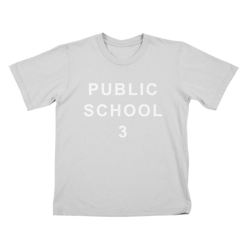"PS3 Tee, ""Public School"" white letters Kids T-Shirt by PS3: Charrette School"