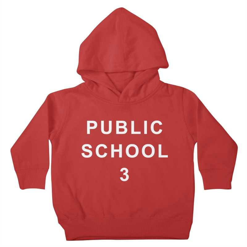 "PS3 Tee, ""Public School"" white letters Kids Toddler Pullover Hoody by PS3: Charrette School"