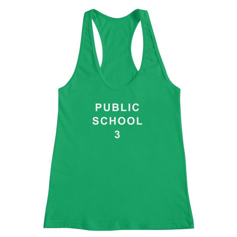 """PS3 Tee, """"Public School"""" white letters Women's Racerback Tank by PS3: Charrette School"""