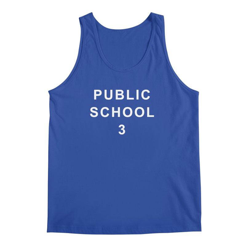 """PS3 Tee, """"Public School"""" white letters Men's Regular Tank by PS3: Charrette School"""