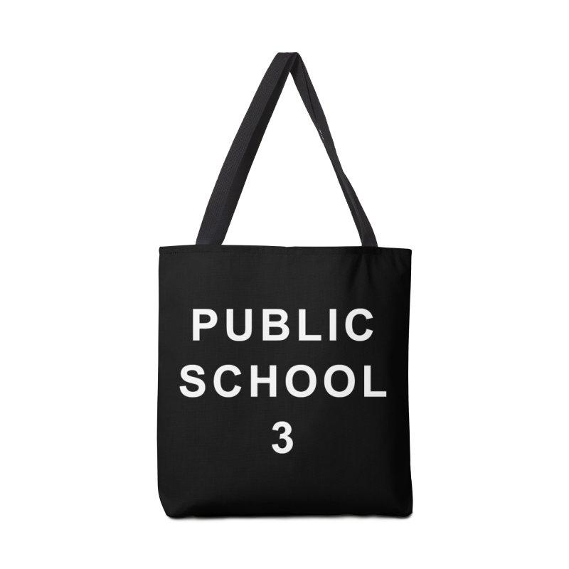"PS3 Tee, ""Public School"" white letters Accessories Bag by PS3: Charrette School"