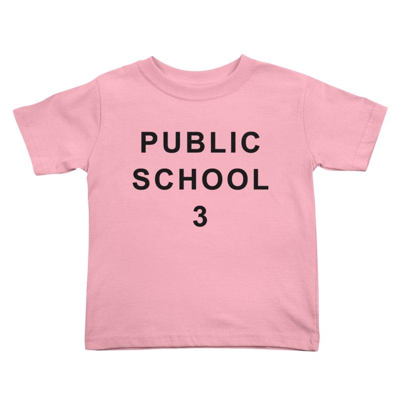"PS3 Tee, ""Public School"" black letters Kids Toddler T-Shirt by PS3: Charrette School"