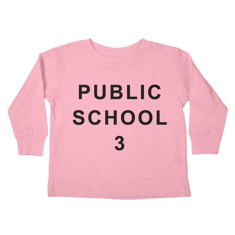 """PS3 Tee, """"Public School"""" black letters Kids Toddler Longsleeve T-Shirt by PS3: Charrette School"""
