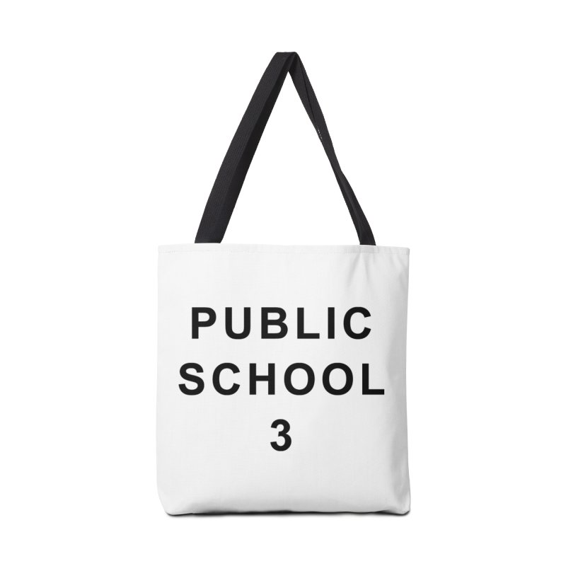 "PS3 Tee, ""Public School"" black letters Accessories Bag by PS3: Charrette School"