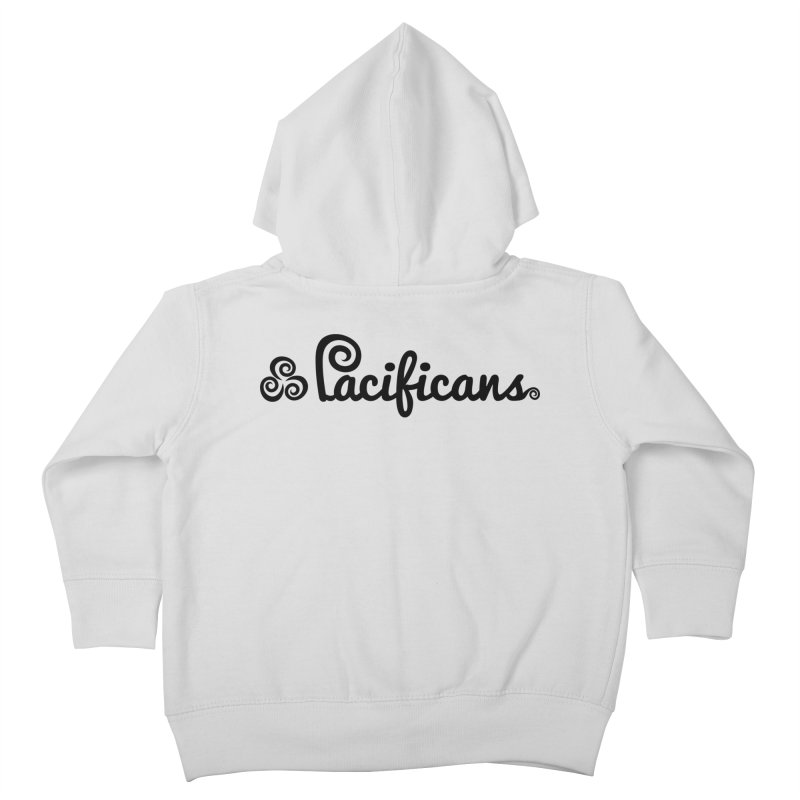 Pacificans logo Kids Toddler Zip-Up Hoody by Pacificans' Artist Shop