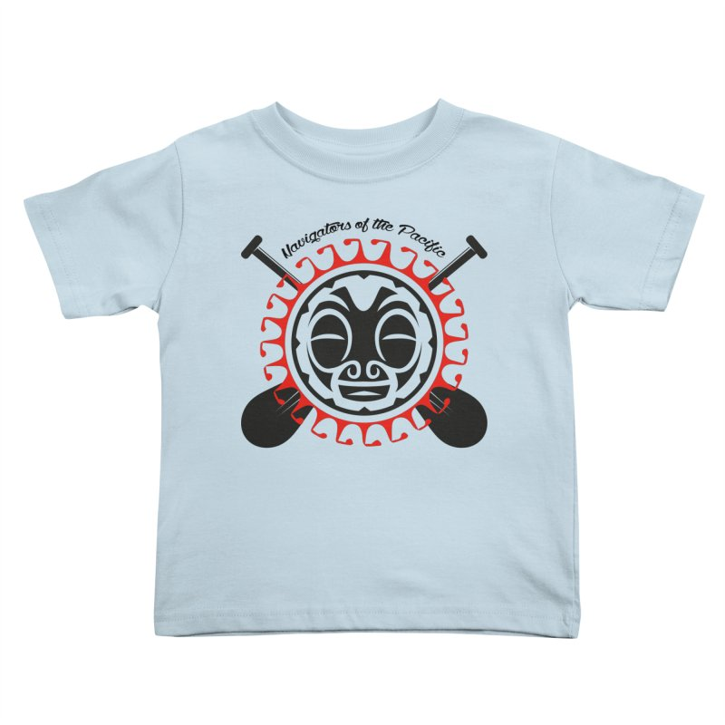 Navigators of the Pacific Kids Toddler T-Shirt by Pacificans' Artist Shop
