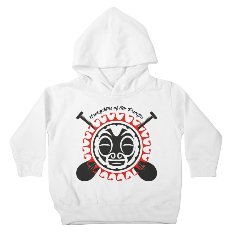 Navigators of the Pacific Kids Toddler Pullover Hoody by Pacificans' Artist Shop