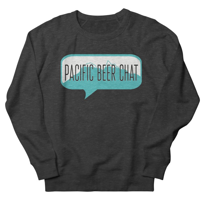 Pacific Beer Chat Logo Women's French Terry Sweatshirt by Pacific Beer Chat Shop