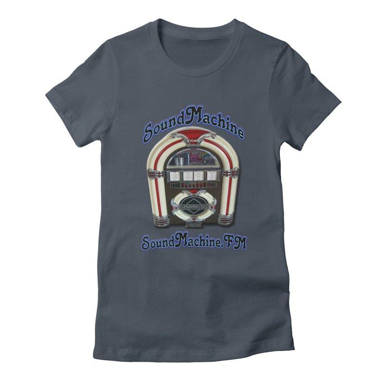 SoundMachine FM Women's T-Shirt by PainTrainPipebomb