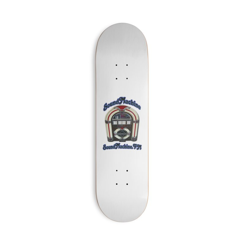 SoundMachine FM Accessories Skateboard by PainTrainPipebomb