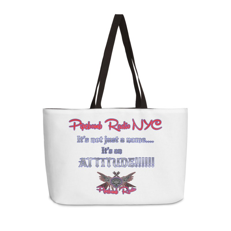 Pipebomb Radio Attitude Shirt Accessories Bag by PainTrainPipebomb