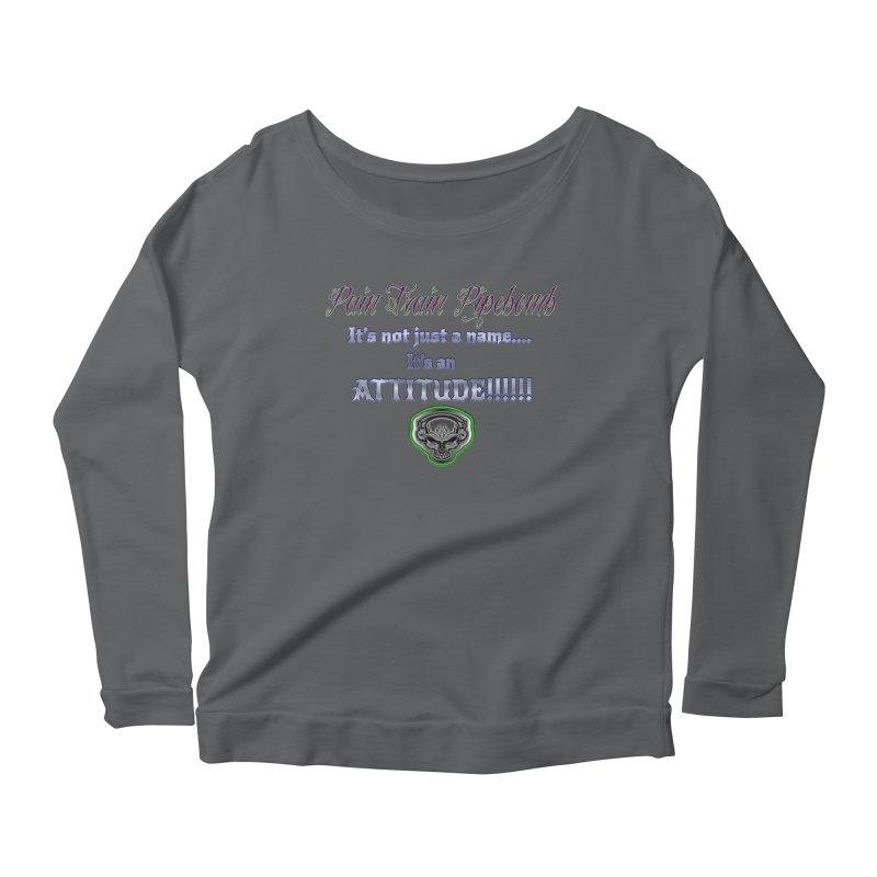 Pipebomb Attitude Women's Longsleeve T-Shirt by PainTrainPipebomb