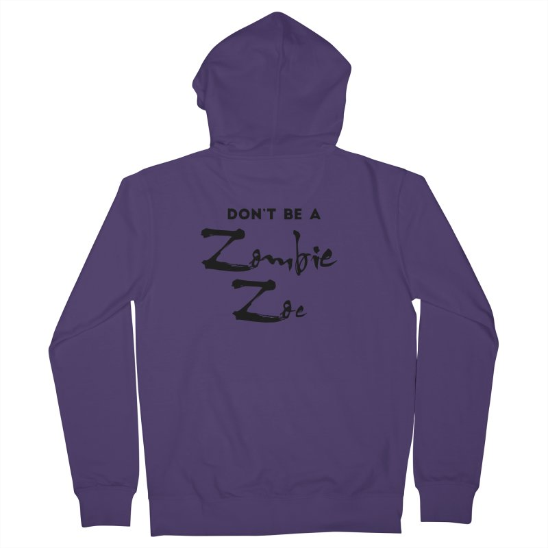 Don't be a Zombie Zoe Women's French Terry Zip-Up Hoody by