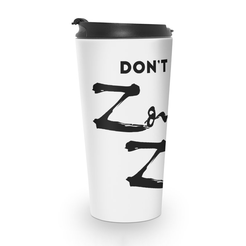 Don't be a Zombie Zoe Accessories Travel Mug by