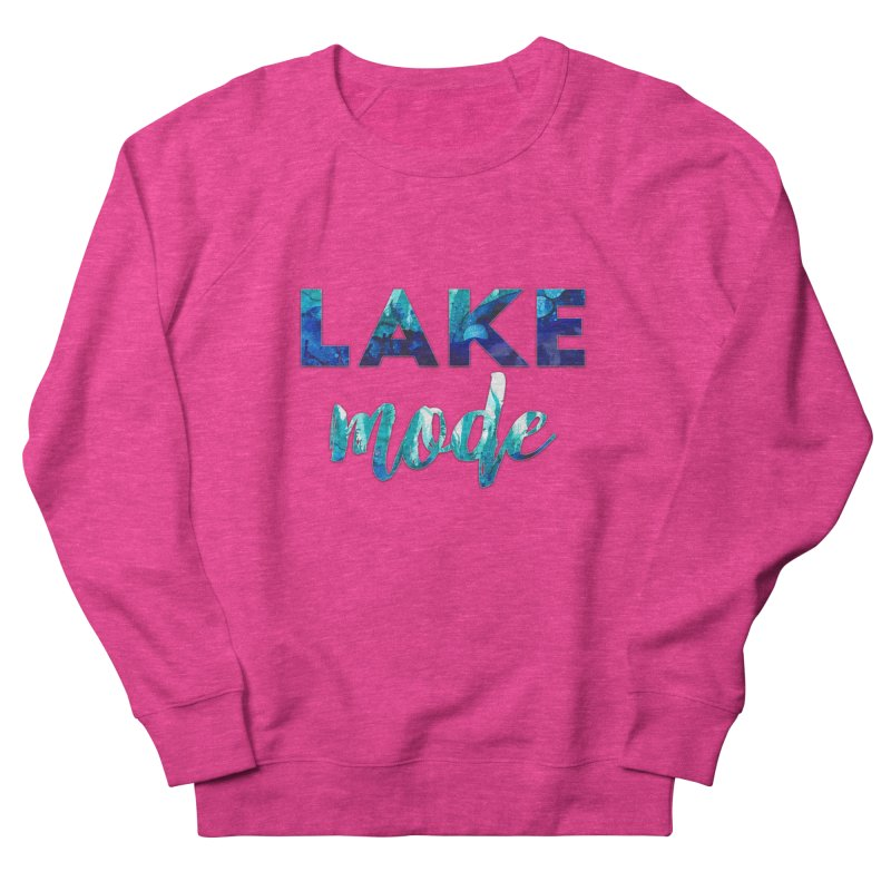Lake Mode Women's French Terry Sweatshirt by