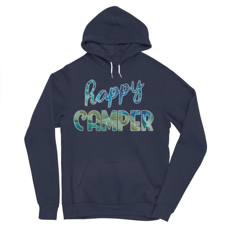 Happy Camper Women's Sponge Fleece Pullover Hoody by Pamela Habing's Art