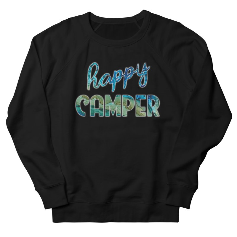 Happy Camper Women's French Terry Sweatshirt by