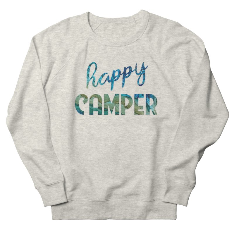 Happy Camper Women's French Terry Sweatshirt by
