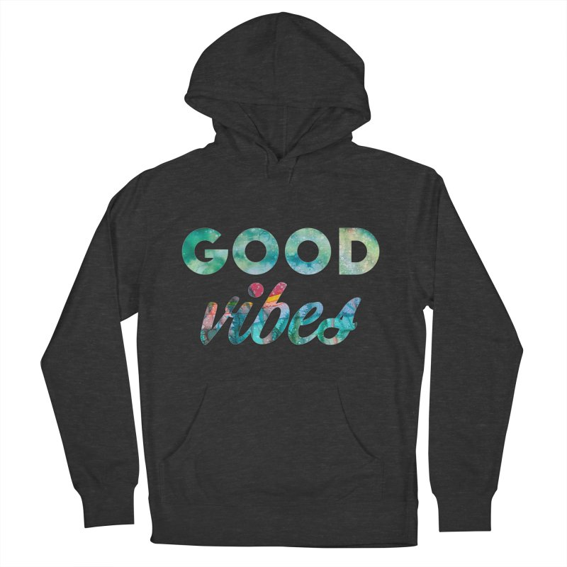 Good Vibes Women's French Terry Pullover Hoody by