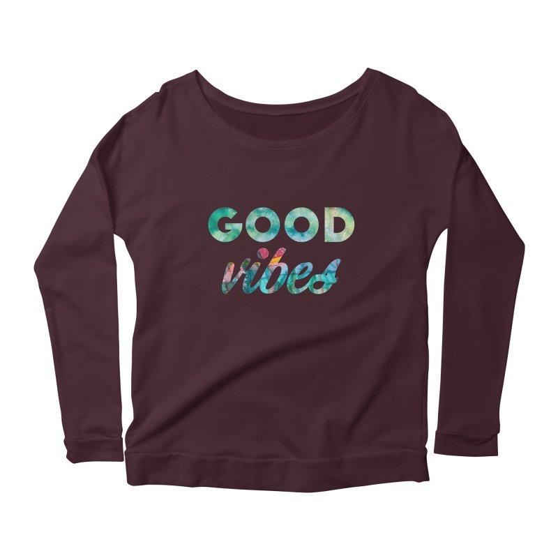 Good Vibes Women's Scoop Neck Longsleeve T-Shirt by