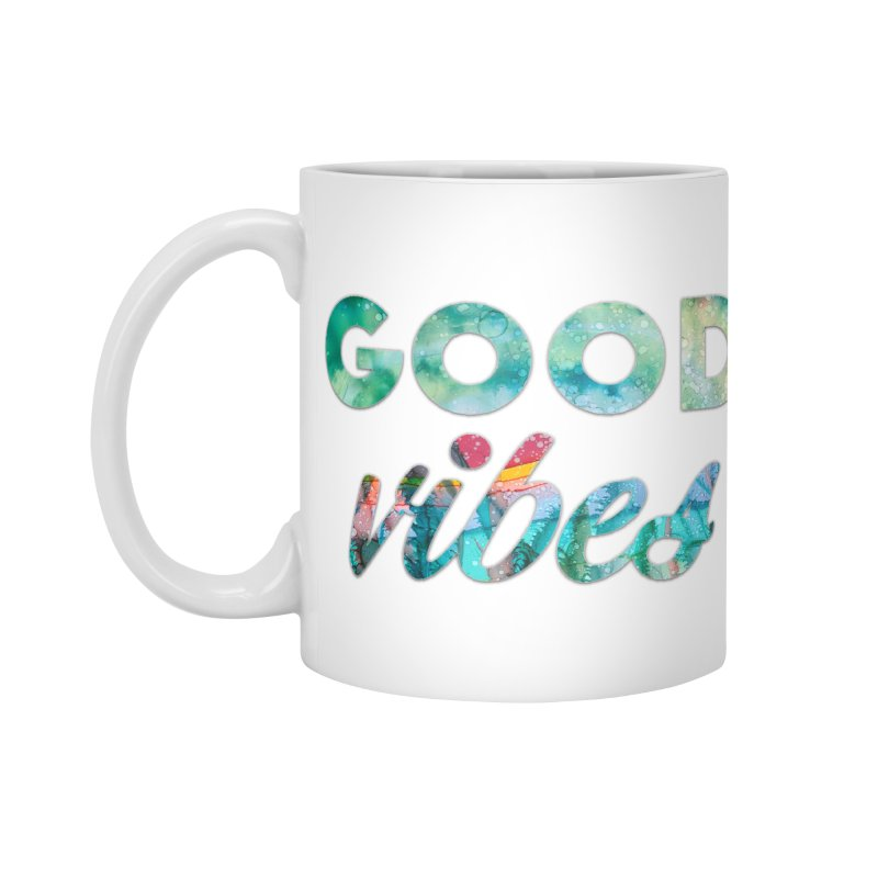 Good Vibes Accessories Standard Mug by