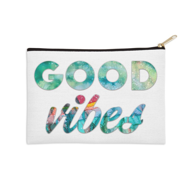 Good Vibes Accessories Zip Pouch by Pamela Habing's Art