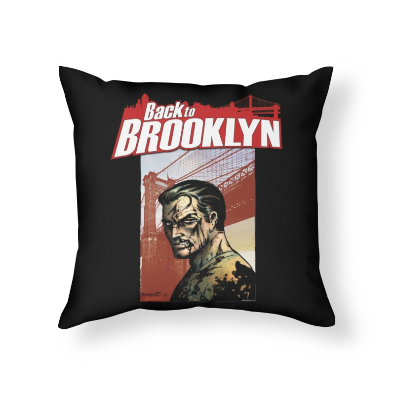 Back to Brooklyn - Jimmy Palmiotti Home Throw Pillow by Paper Films