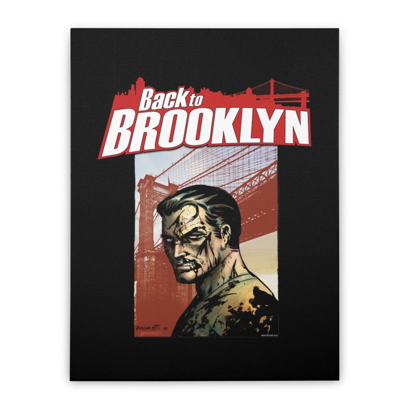 Back to Brooklyn - Jimmy Palmiotti Home Stretched Canvas by Paper Films