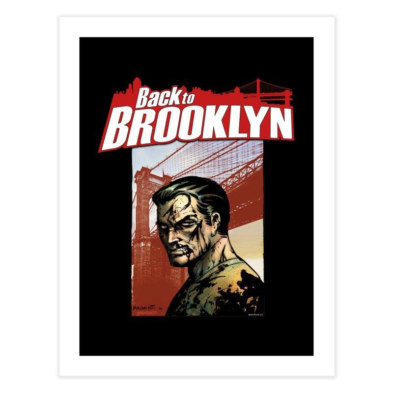 Back to Brooklyn - Jimmy Palmiotti Home Fine Art Print by Paper Films