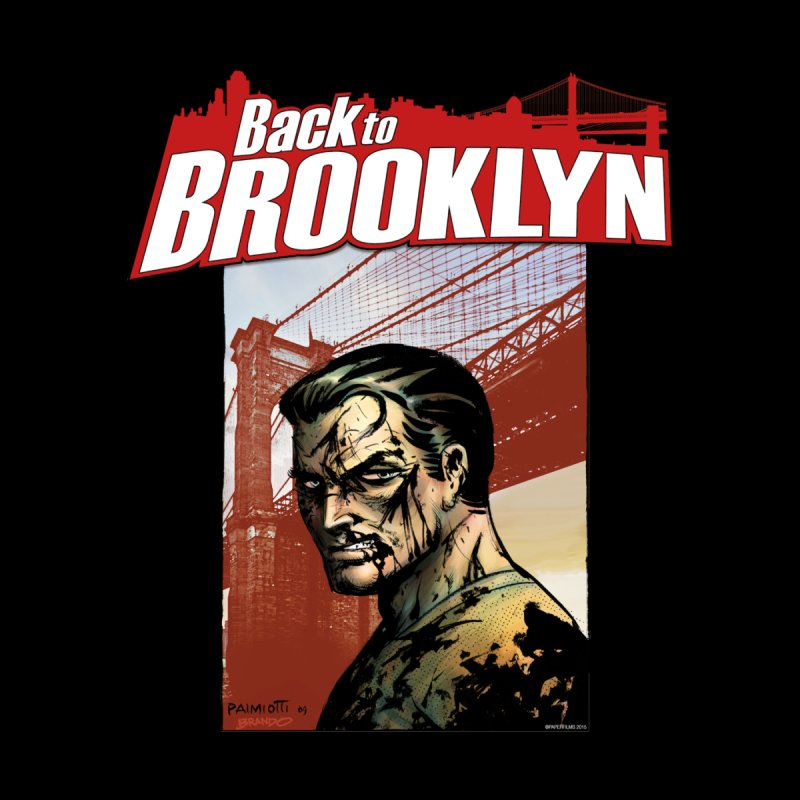 Back to Brooklyn - Jimmy Palmiotti Men's T-Shirt by PaperFilms's Artist Shop