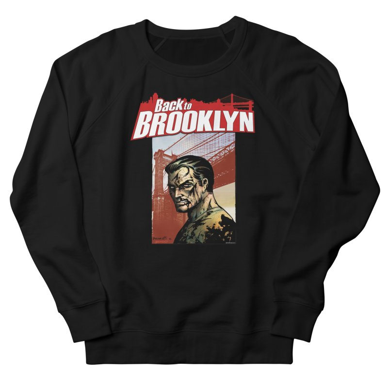 Back to Brooklyn - Jimmy Palmiotti Men's French Terry Sweatshirt by Paper Films