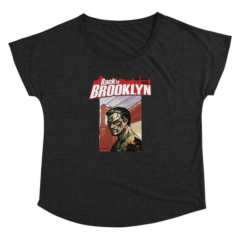 Back to Brooklyn - Jimmy Palmiotti Women's Dolman Scoop Neck by PaperFilms's Artist Shop