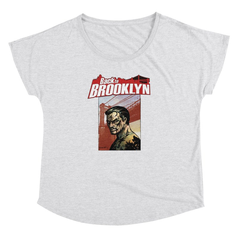Back to Brooklyn - Jimmy Palmiotti Women's Dolman Scoop Neck by Paper Films