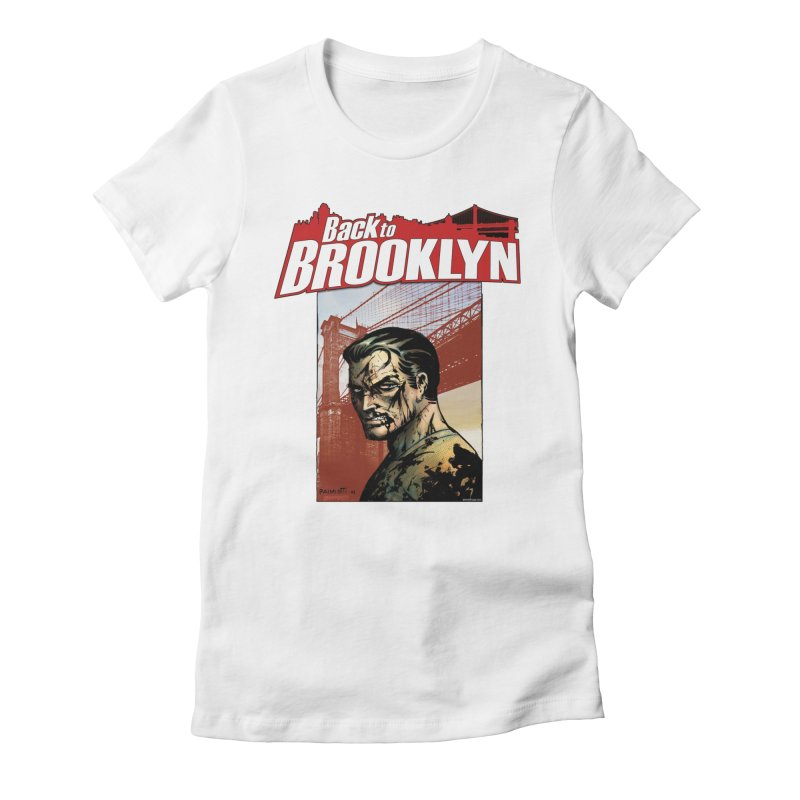 Back to Brooklyn - Jimmy Palmiotti Women's T-Shirt by Paper Films