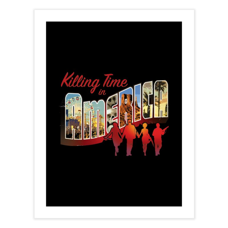 Killing Time in America - Dave Johnson Home Fine Art Print by Paper Films