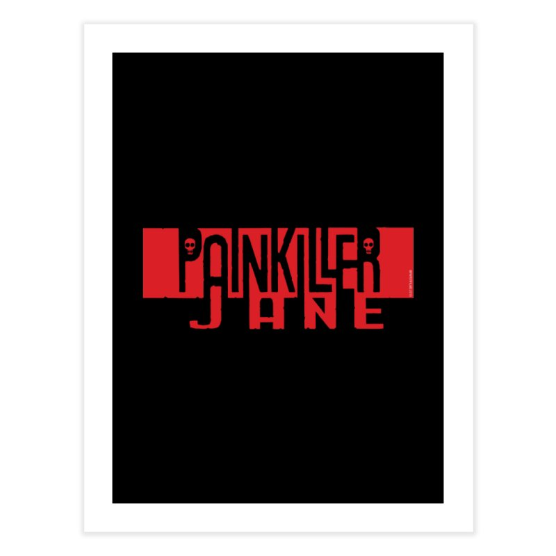 Painkiller Jane - Amanda Conner  (Red Logo) Home Fine Art Print by PaperFilms's Artist Shop