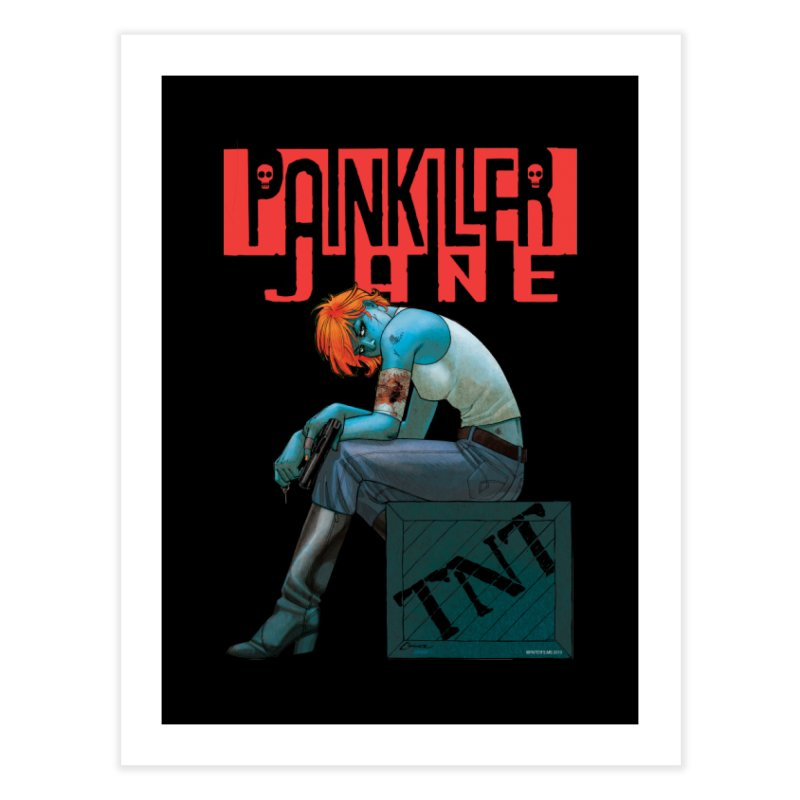 Painkiller Jane TNT - Amanda Conner Home Fine Art Print by PaperFilms's Artist Shop