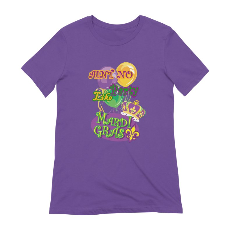 Ain't No Party Like Mardi Gras Women's Extra Soft T-Shirt by Paranormal Gumbo