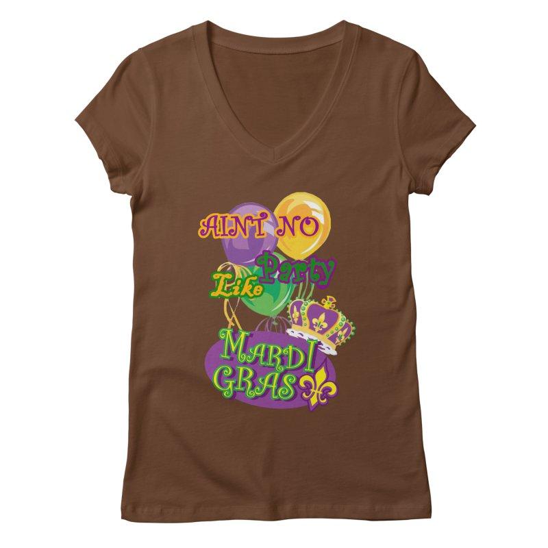 Ain't No Party Like Mardi Gras Women's V-neck T-shirt Women's Regular V-Neck by Paranormal Gumbo