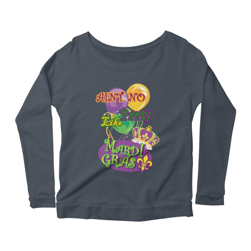 Ain't No Party Like Mardi Gras Women's Long sleeve Scoop neck T-shirt Women's Scoop Neck Longsleeve T-Shirt by Paranormal Gumbo