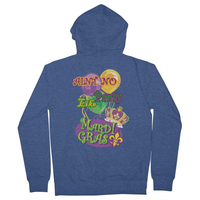 Ain't No Party Like Mardi Gras Men's French Terry Zip-Up Hoody by Paranormal Gumbo