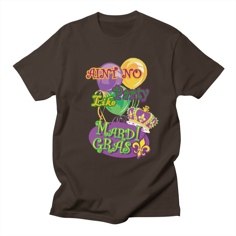 Ain't No Party Like Mardi Gras Men's Regular T-Shirt by Paranormal Gumbo