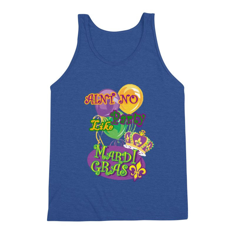 Ain't No Party Like Mardi Gras Men's Triblend Tank by Paranormal Gumbo