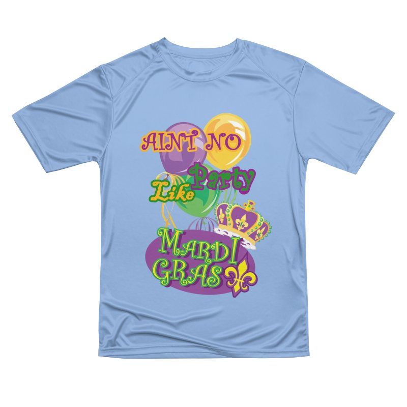 Ain't No Party Like Mardi Gras Men's T-shirts Men's Performance T-Shirt by Paranormal Gumbo