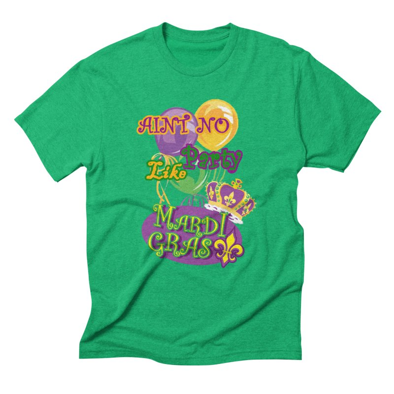 Ain't No Party Like Mardi Gras Men's T-shirts Men's Triblend T-Shirt by Paranormal Gumbo