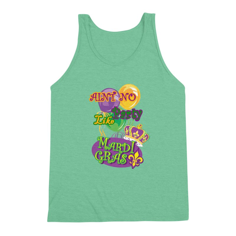 Ain't No Party Like Mardi Gras Men's Tank Men's Triblend Tank by Paranormal Gumbo
