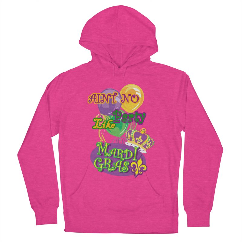 Ain't No Party Like Mardi Gras Men's Pullover Hoody Men's French Terry Pullover Hoody by Paranormal Gumbo