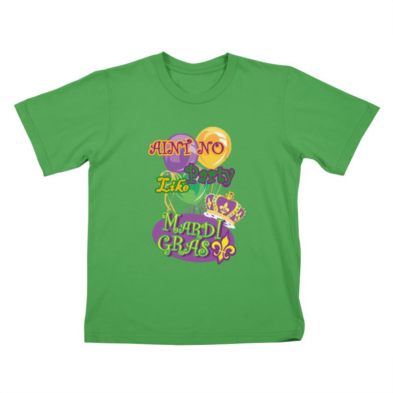 Ain't No Party Like Mardi Gras Kids' T-Shirt Kids T-Shirt by Paranormal Gumbo