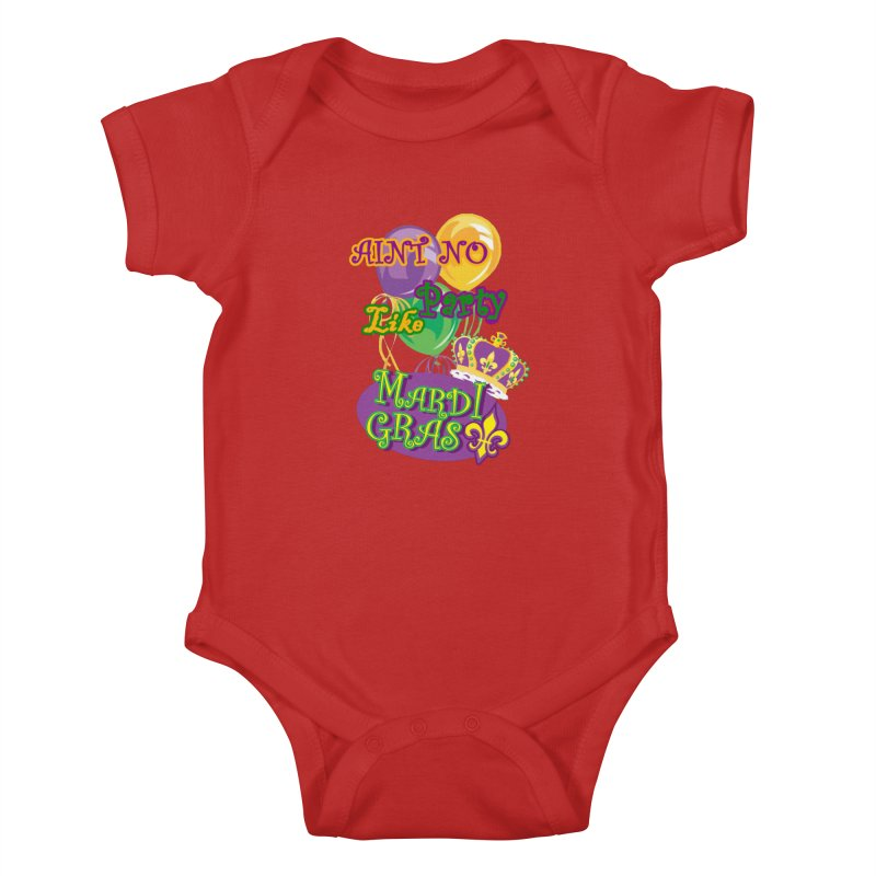 Ain't No Party Like Mardi Gras Baby Bodysuit Kids Baby Bodysuit by Paranormal Gumbo