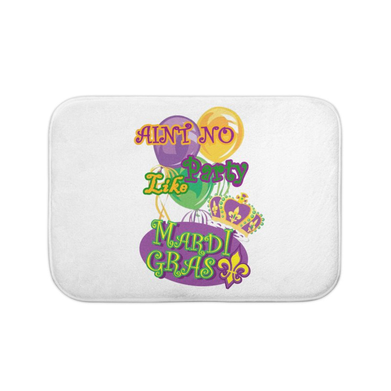 Ain't No Party Like Mardi Gras Bath Mat Home Bath Mat by Paranormal Gumbo